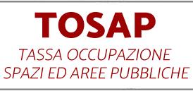 TOSAP: LOTTA ALL'ABUSIVISMO NELL'OCCUPAZIONE DEL SUOLO PUBBLICO